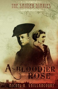 "The Sauder Diaries - ""A Bloodier Rose"" Kindle Release Cover"