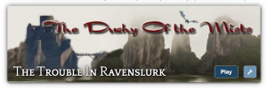 "Banner for my ""Duchy of the Mists"" Storium"